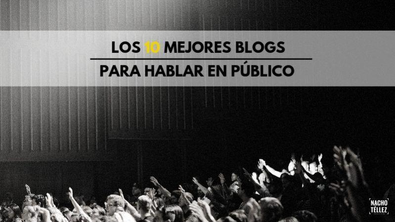 Los 10 mejores blogs para hablar en público