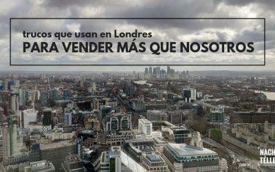 Los trucos que usan en Londres para vender más que nosotros