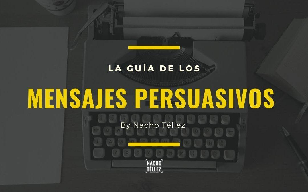 La guía definitiva para mensajes persuasivos